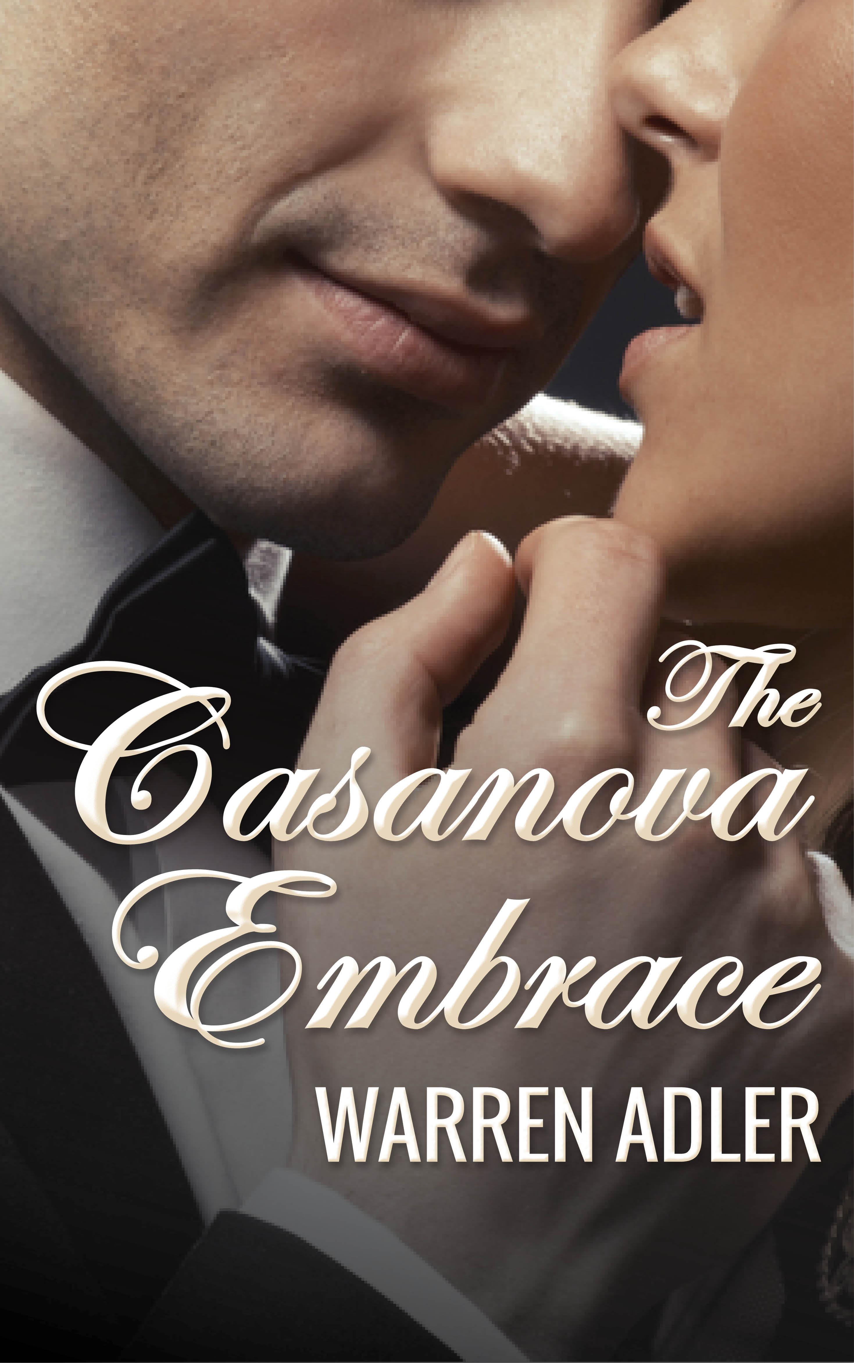 The Casanova Embrace