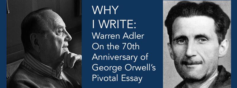 why i write warren adler george orwell